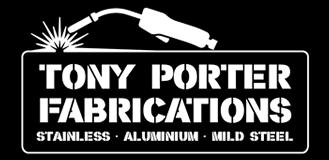 Tony Porter Fabrications
